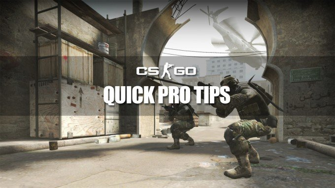 CS:GO Quick Pro Tips That Will Improve Gameplay A LOT