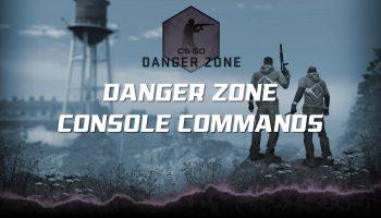 CS:GO Danger Zone Console Commands